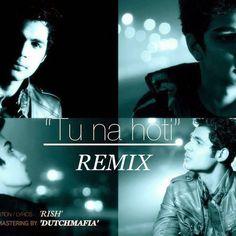 Tu Na Hoti - DutchMafia Remix - http://djsmuzik.com/tu-na-hoti-dutchmafia-remix/