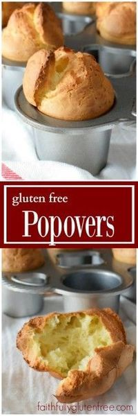 Gluten Free Popovers, or Yorshire Puddings, from Faithfully Gluten Free - Do you really need a special pan to make them? NO!