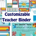 CUSTOMIZABLE ~ Essential Teacher Binder