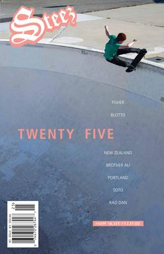 Steez Magazine Issue 25  Issue 25 Fall 2012. Featuring interviews with Dean Blotto Gray and Ben Fisher, New Zealand Checking In, Pat Milbery's Creative Quest, Jennifer Torant Show & Tell, winter product review, Portland skate trip, Mike LeBlanc, JTMR, Chris Brewster, Matt Bennett and Deadlung Stupid Questions interviews, Jeff Soto and Rad Dan Gallery interviews, Brother Ali, Paleface and Moufy Now Playing interviews and a West Virginia Shop Spotting. 156 pages, embossed cover. $5.
