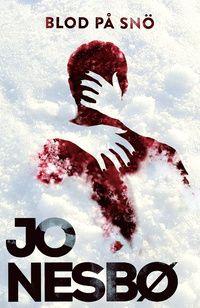 Jo Nesbø | Blod på snö (Bloed op sneeuw) | ****