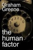 The Human Factor by Graham Greene **