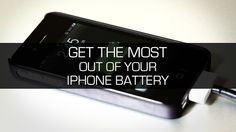 How to maximize your iPhone's battery life