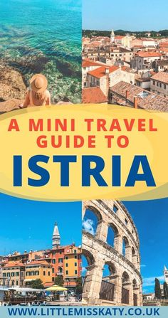 A Mini Travel Guide To Istria | AD