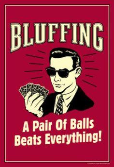 Bluffing A Pair Of Balls Beats Everything Funny Retro Poster Photo Vintage Poker Boss Men Vintage Funny Quotes, Vintage Humor, Retro Humour, Bar Retro, Retro Vintage, Retro Diner, Retro Ads, Vintage Style, Billard Convertible