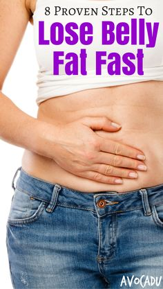 Learn how to lose belly fat fast with these 8 proven steps including diet and exercise mistakes that are stopping your weight loss and the tips to help you lose weight fast! http://avocadu.com/lose-belly-fat-fast/