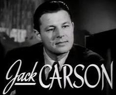 "John Elmer ""Jack"" Carson (October 27, 1910 – January 2, 1963) was a Canadian-born U.S.-based film actor.    Carson was one of the most popular character actors during the 'golden age of Hollywood', with a film career spanning the 1930s, '40s & '50s. Primarily used in supporting roles for comic relief, his work in films such as Mildred Pierce (1945) and Cat on a Hot Tin Roof (1958) displayed his mastery of ""straight"" dramatic actor roles as well. He worked for RKO, MGM... ."