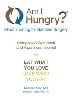 Am I Hungry? Mindful Eating for Bariatric Surgery - cover