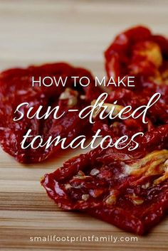 Sun-dried tomatoes are a pricey delicacy that come in tiny jars or in bags that often look a little moldy. Click to learn how easy it is to make them at home.