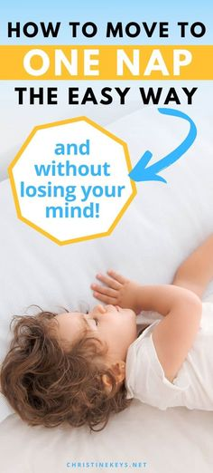 How to easily drop to one nap. Read about the best tips for making the 2-1 nap transition. Find out the best way to help your toddler transition to just one nap a day.
