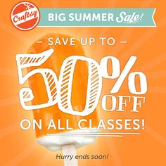 Don't miss out on Craftsy's BIG summer sale! Up to 50% off on all classes! This weekend only!