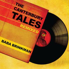 The Canterbury Tales Remixed Album Released