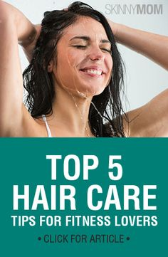 These five tips will tell you what to do and what not to do to keep your hair in the same great shape as your body before and after your workout.