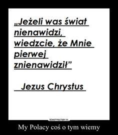 My Polacy coś o tym wiemy