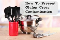 An awesome list Ways to Prevent Gluten Cross Contamination in Your Kitchen- a great resource beginners and those who share a kitchen.