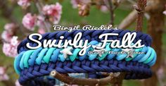 Swirly Falls | Swiss Paracord