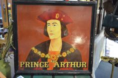 """Double Sided """"Prince Arthur"""" Hanging Outdoor Sign Prince Arthur, Outdoor Signs, Mall, Antiques, Awesome, Painting, Antiquities, Paintings, Antique"""
