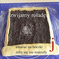 CO MI W DUSZY GRA: STRUCLE MAKOWE KRUCHO DROŻDŻOWE - obrazkowy sposób wykonania Food Cakes, Holiday Baking, Us Foods, Baked Goods, Cake Recipes, Food And Drink, Menu, Cooking Recipes, Cookies
