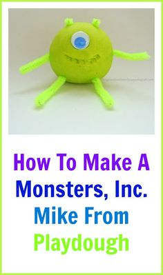 Playdough Mike From Monsters, Inc. fun toddler activity: Frogs and Snails and Puppy Dog Tail (FSPDT):