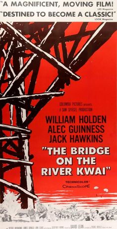 An original, linen-backed, three-sheet movie poster x from 1958 for The Bridge on the River Kwai Not a reproduction. Beau Film, Original Movie Posters, Film Posters, Great Films, Good Movies, Sessue Hayakawa, David Lean, Oscar Winning Films, Alec Guinness