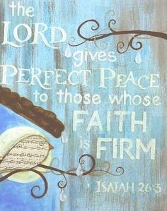 Isaiah 26:3 With #faith in the #Lord comes #peace