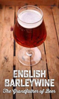 English Barleywine Ale: The Grandfather of Beer