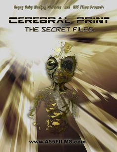 Cerebral Print: The Secret Files 2005
