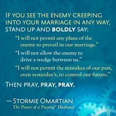 Stand up against the enemy for your marriage.