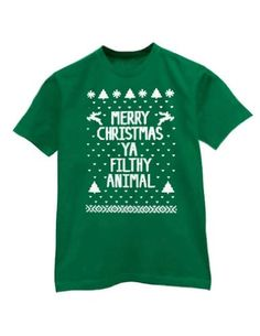 728dd7150 Merry Christmas Ya Filthy Animal T-shirt Funny Ugly Xmas Sweater print  Shirts