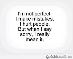 I'm Sorry Wimberly Wimberly West Angie West! No more hatred or negative things from me anymore! Get through your hurt & pain your way. No more judgement from me! Im Sorry Quotes, True Quotes, Great Quotes, Quotes To Live By, Inspirational Quotes, Crazy Quotes, Random Quotes, Awesome Quotes, Quotable Quotes