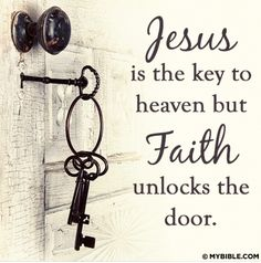 Prayer Is The Key To Heaven But Faith Unlocks The Door quotes quote religious quotes faith prayer heaven quotes about religion religious life quotes Motivacional Quotes, Faith Quotes, Bible Quotes, Qoutes, Door Quotes, Biblical Quotes, Religious Quotes, Spiritual Quotes, Spiritual Life