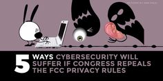 Write Pres. Trump - Five Ways Cybersecurity Will Suffer If FCC Privacy Rules Are Scrapped   Electronic Frontier Foundation