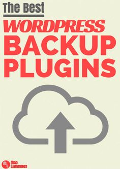 The Best WordPress Backup And Restore Plugins you could ever need. Are you sure your backup is running and working as expected? #wordpress #plugins