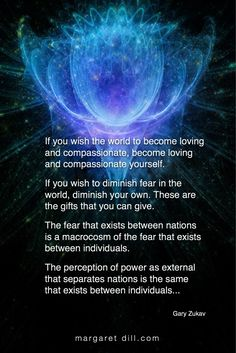 Daily motivational & inspiring quotes & videos from new thought leaders around the world. Explore mystical art, shop our New Age store. Spiritual Love, Spiritual Enlightenment, Spiritual Wisdom, Spiritual Awakening, Gary Zukav, Wisdom Quotes, Life Quotes, Qoutes, Positive Quotes For Life