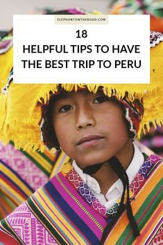 18 Helpful Tips To Have The Best Trip To Peru + Free Travel Checklist Travel tips 2019 18 Helpful Tips To Have The Best Trip To Peru. Travel Tips. Elephant on the Road Machu Picchu, Ecuador, Travel Guides, Travel Tips, Travel Destinations, Travel Hacks, Time Travel, Costa Rica, Disneyland