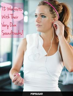 Our Favorite Workouts Have Their Own Soundtracks