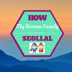 How My Korean Family Celebrates New Year (Guest Post from 'A MultiAsian Family Life) New Year's Crafts, Crafts For Kids, Educational Activities, Learning Activities, Korean Holidays, Korean New Year, Korea News, Thematic Units, Lunar New