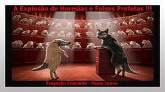A Explosão de Heresias e os Falsos Profetas (Chocante) Paulo Junior