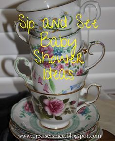 Sip and See Baby Shower ideas,  tea party style