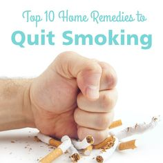 Top 10 Home Remedies to Quit Smoking