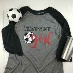 094fc27f0 That's my girl Soccer Mom Shirt, soccer mom shirt, Mom Shirt, Mom soccer  Shirt, Soccer Mom T-shirt, Soccer Mom Gift, Team Mom gift, mom gift