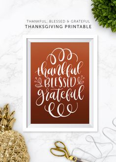 Free Printable Thankful Blessed and Grateful Print - Minted Strawberry