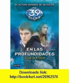 The 39 Clues #6 En Las Profundiadades (Spanish Edition)