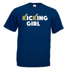 Kicking Girl Martial Art T-Shirt. Ideal for girls and ladies practicing Martial Arts Vinyl Designs, Shirt Designs, Everybody Lies, Tshirt Colors, Martial Arts, Scrubs, Kicks, Navy, Mens Tops