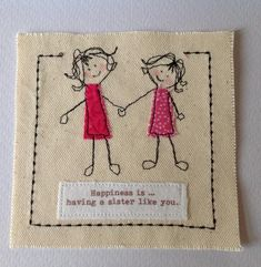 Unique sister birthday card with gift option. Sister get well. Sister thank you. Optional co-ordinated small gifts to match. Birthday Poems, Birthday Card Sayings, Birthday Wishes, Handmade Birthday Gifts, Birthday Gifts For Sister, Happy Birthday, Fabric Postcards, Fabric Cards, Cricut Birthday Cards