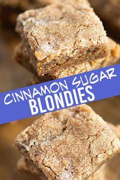 Super soft and chewy cinnamon sugar blondies! Super soft and chewy cinnamon sugar blondies! Oreo Dessert, Dessert Dips, Diy Dessert, Dessert Kabobs, Coconut Dessert, Dessert Aux Fruits, Brownie Desserts, Mini Desserts, Brownie Recipes