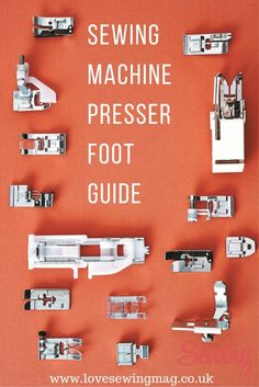 Just purchased your first sewing machine? Check out the #sewing #machine presser foot guide for beginners.
