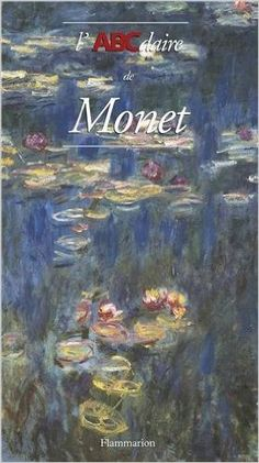 ABCDAIRE DE MONET (L'): Amazon.com: COLLECTIF: Books