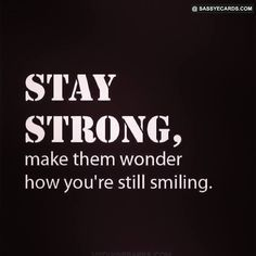 Stay Strong - #Quote, #Strong