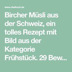 Bircher Müsli aus der Schweiz, ein tolles Rezept mit Bild aus der Kategorie Frühstück. 29 Bewertungen: Ø 4,4. Tags: Frucht, Frühstück